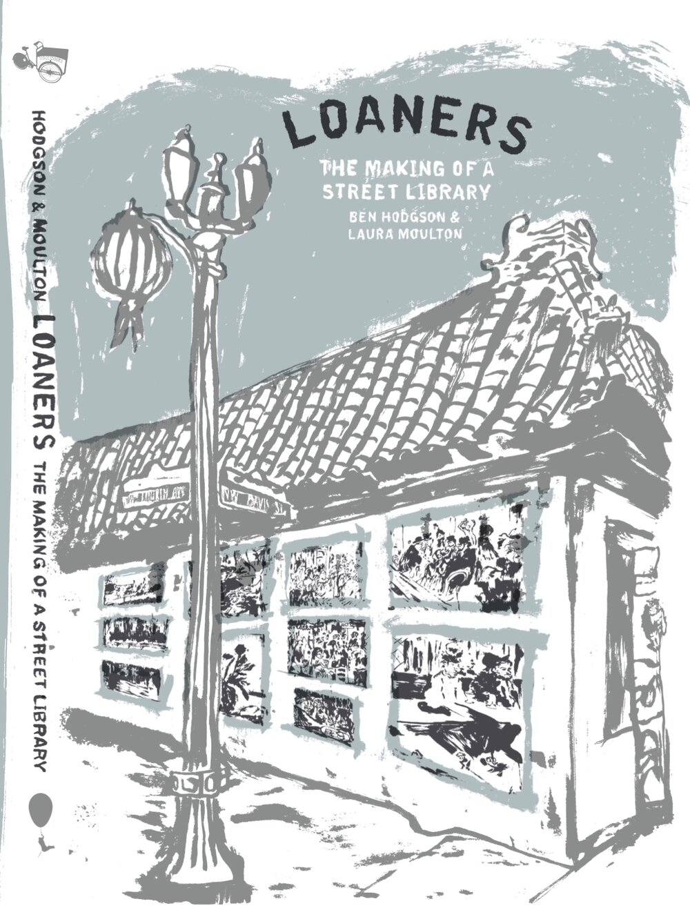 Loaners by Ben Hodgson and Laura Moulton